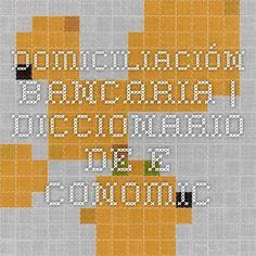 Domiciliación bancaria | Diccionario de e-conomic