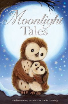 Moonlight Tales - Stories for little ones by various authors. Illustrated by Alison Edgson (Stripes / Little Tiger Press) Best Christmas Books, Christmas Fun, All Nature, Bedtime Stories, Heart Art, Moonlight, Little Ones, Childrens Books, Fantasy Art