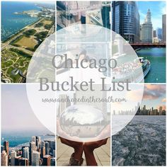 Chicago Bucket List: Anchored in the South This Chicago Bucket List covers several stops in Chicago including restaurants, hotels, events, buildings and more.