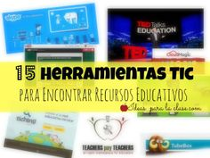 15 Herramientas Tic para Encontrar Recursos Educativos