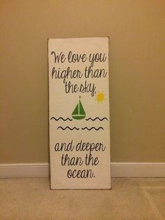 Nautical Themed nursery quote.