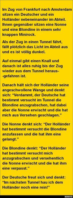 Im Zug von Frankfurt nach Amsterdam sitzen ein Deutscher und.. | Lustige Bilder, Sprüche, Witze, echt lustig