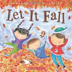 Amazon.com: Let It Fall (9780545208796): Maryann Cocca-Leffler: Books