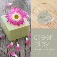 Cold Process Green Clay Soap with Shea butter and essential oils (recipe and tutorial)