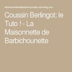 Coussin Berlingot: le Tuto ! - La Maisonnette de Barbichounette