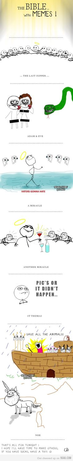 The rage face bible. I could like that.