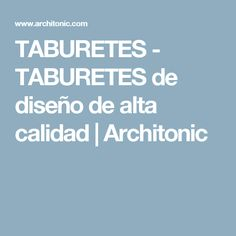 TABURETES - TABURETES de diseño de alta calidad | Architonic