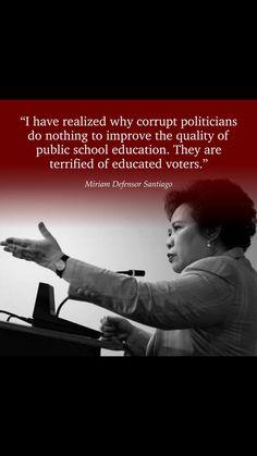 Miriam Defensor Santiago, Politicians, Education Quotes, Public School, Wisdom Quotes, Warm, Memes, Meme, Educational Quotes
