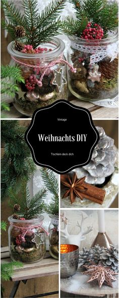 Weihnachten Vintage total Simple mason jars can be easily transformed into a beautiful Christmas decoration Christmas Is Coming, Christmas Love, Winter Christmas, Christmas Pictures, Vintage Christmas, Christmas Wreaths, Christmas Crafts, Xmas, Beautiful Christmas Decorations