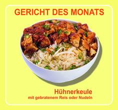 Monatsgericht September 2015: #Hühnerkeule mit gebratenem #Reis oder #Nudeln — KungFu - Wok | Reis | Nudeln
