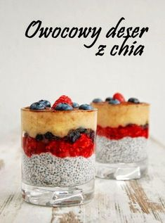 Owocowy deser z chia Mini Dessert Recipes, Sugar Free Desserts, Köstliche Desserts, Raw Food Recipes, Sweet Recipes, Delicious Desserts, Food Design, Food Porn, Good Food