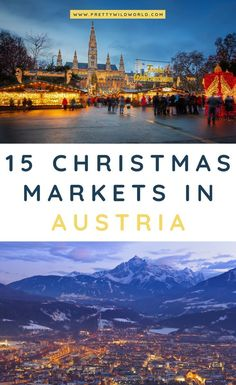 Christmas Markets In Austria Are You Planning To Visit A Winter Wonderland Destination Around The Holidays? In the event that You Do, Make Sure Not To Miss The Best Christmas Markets In Austria. Via Prettywildworld Innsbruck, Salzburg, Christmas Markets Europe, Christmas Travel, Holiday Travel, Camping Holiday, Amazing Destinations, Travel Destinations, Winter Destinations
