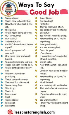 Ways To Say Good Job, English Phrases Examples Tremendous! That's how to handle that. Now that's what I call a fine job. English Idioms, English Phrases, Learn English Words, English Lessons, English English, English Resources, English Tips, English Learning Spoken, Teaching English Grammar