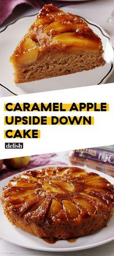 Caramel Apple Upside Down Cake Is The PERFECT Fall DessertDelish