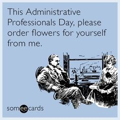 Five Things Your Administrative Assistant Wants You To Know