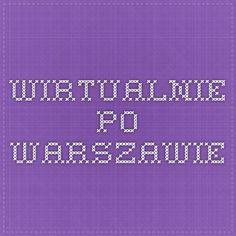 wirtualnie po Warszawie Periodic Table, Historia, Periodic Table Chart, Periotic Table