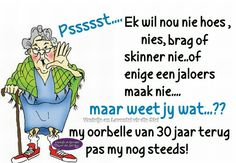 Daily Quotes, Best Quotes, Funny Quotes, Funny Humor, Afrikaans Quotes, Morning Wish, Twisted Humor, Anniversary Parties, Love Life