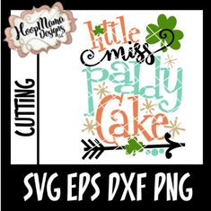Little Miss Paddy Cake SVG PNG DFX EPS