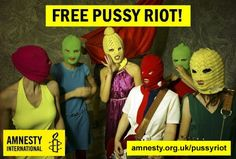 pussy riot - FREE PUSSY RIOT!