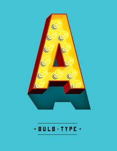 "#typeface #bulb #poster by Jeff Rogers, I think. This is a great poster because it's retro and the simple design lets the ""A"" be the main attraction. http://www.baubauhaus.com/"