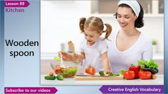 English Vocabulary Lesson 89 – Kitchen Vocabulary (English Vocabulary for a Kitchen)  In this English lesson you'll learn English words and phrases for a kitchen - soup, soup spoon, rim soup bowl, ladle, wooden spoon, measuring cup and kitchen scale.