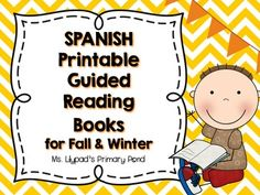 Printable K-1 guided reading books in Spanish!  Back to school, fall, & winter topics included.
