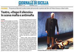 """24 aprile 2014 - Giornale di Sicilia Simonetta Trovato a proposito dello spettacolo """"Dopo il Silenzio"""" in scena al Teatro Biondo di Palermo dal 22 al 27 aprile 2014"""