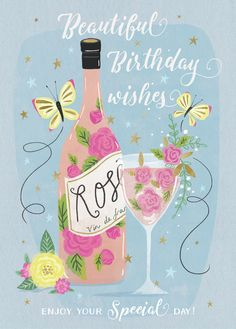 Happy Birthday wine / cocktail bottle of pink Rose Wine Happy Birthday Rose, Happy Birthday Wishes Cards, Birthday Wishes Quotes, Happy Birthday Pictures, Birthday Love, Wine Birthday, Happy Birthday Wine Images, Birthday Cake Illustration, Happy B Day