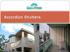 Accordion shutters offer the customer unsurpassed protection against hurricanes and optimum dollar value! Accordion Shutters, Hurricane Windows, Impact Windows, Mansions, House Styles, Home Decor, Decoration Home, Manor Houses