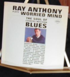 Ray Anthony Lp A Worried Mind Near Mint #AlternativeCountryAmericanaContemporaryCountryEarlyCountryTraditionalCountryWesternSwing