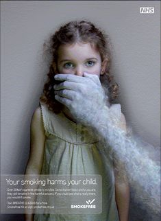 Smoking harms your children, this is something to keep in mind.