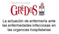 Trabajo de Fin de Grado, TFG. Acceso gratuito. Repositorio Documental de la Universidad de Salamanca: La actuación de enfermería ante las enfermedades infecciosas en las urgencias hospitalarias