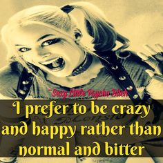 Bitch Quotes, Joker Quotes, Sassy Quotes, Quotes To Live By, Me Quotes, Funny Quotes, Badass Quotes, Top Superheroes, Harley Queen