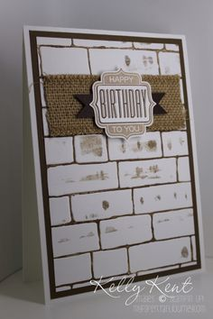 Inked Up Embossing Folder Technique - Brick Wall Embossing Folder, Burlap… Masculine Birthday Cards, Birthday Cards For Men, Masculine Cards, Man Birthday, Old School Songs, Brick In The Wall, Brick Walls, Ribbon Cards, Embossed Cards