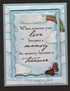 Mindy's card remind  us that Love and Memories are Treasure's in life. See her card and more details at http://classycardsnsuch.blogspot.com/2015/04/treasure.html