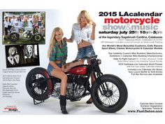 LA Calendar Motorcycle Show- Calabasas, CA- July 25, 2015  **INFO- www.lightningcustoms.com/long-beach-show.html  #laccalendarmotorcycleshow