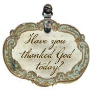 Thankful always for God's blessings, goodness & mercy!