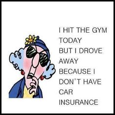i hit the gym today funny quotes quote lol funny quote funny quotes maxine humor