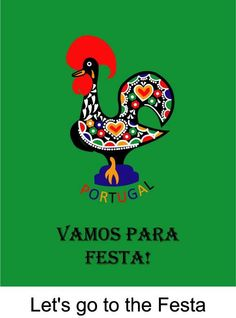 """Vamos Para Festa"" Portuguese Rooster Camisa - buy at RoosterCamisa.com"