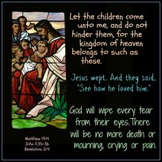 Jesus and the children, Jesus who loves, God who meets every need.