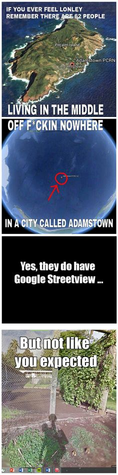 If You Feel Lonely Remember Adamstown . . . do they get decent internet?