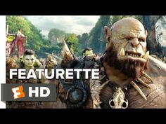 WARCRAFT (2016) - 4 Clips and 6 Featurettes | The Entertainment Factor