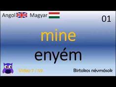 07/59 Birtokos névmások (Magyar - Angol Szavak)(English - Hungarian top words) (kezdő angol) - YouTube