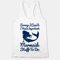 I Have Important Mermaid Stuff To Do | HUMAN