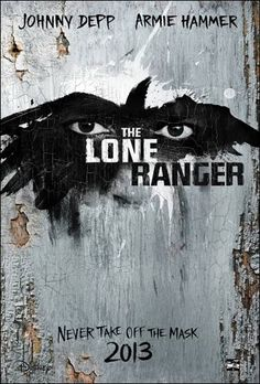The Lone Ranger starring Johnny Depp and Armie Hammer. 7.3.13