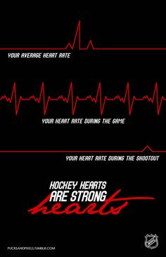 Hockey Hearts are strong hearts, especially during Game 7 OT.