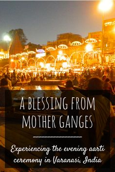 India travel | Varanasi travel | Hindu ceremony | River Ganges Varanasi