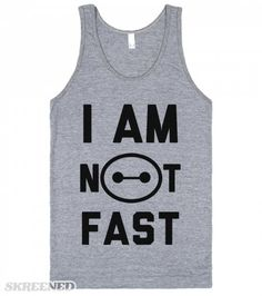 I am Not Fast | How I feel when I run. Summed up perfectly by the extra huggable Baymax. #Skreened