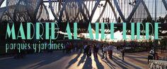 Madrid al aire libre: nuestros parques y jardines favoritos. ‹ Madrid Cool Blog