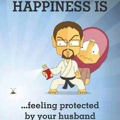 "ISLAM: ""Happiness is…feeling protected by your husband.""  _____________________________ Reposted by Dr. Veronica Lee, DNP (Depew/Buffalo, NY, US)"